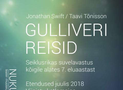 """Suvel etendab NUKU Viinistu katlamajas koguperelavastust """"Gulliveri reisid"""""""